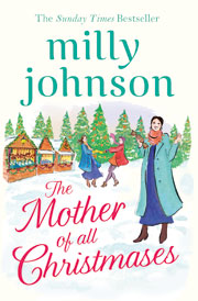 The Mother of all Christmases by Milly Johnson