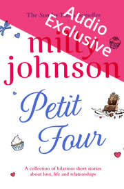 Petit Four by Milly Johnson