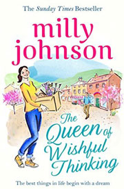 The Queen of Wishful Thinking by Milly Johnson